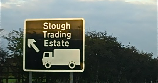 Slough, If the Earth needed an enema, this where they'd insert the tube