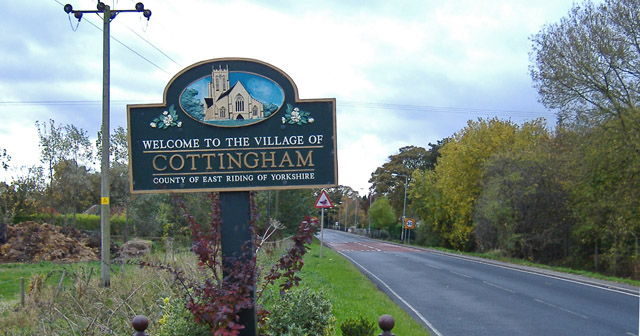 Cottingham, we would love our village if it wasn't so close to Hull