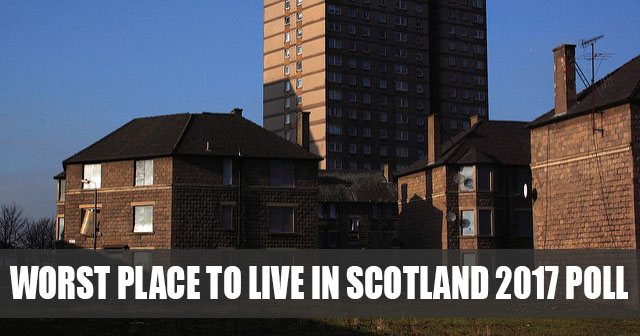 Worst place to live in Scotland 2017 Poll