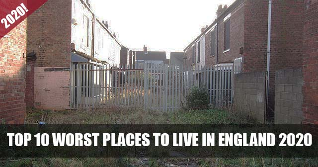 Top 10 worst places to live in England 2020