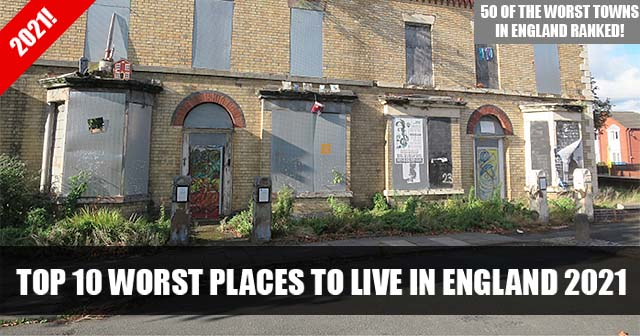 Top 10 worst places to live in England 2021